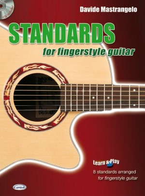 STANDARDS FOR FINGERSTYLE GUITAR VOL. I